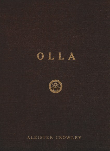 Olla; An Anthology Sixty Years of Songs by Aleister Crowley, 1948 E.V.